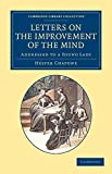 img - for Letters on the Improvement of the Mind, Addressed to a Lady(Paperback) - 2013 Edition book / textbook / text book