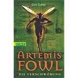 """Artemis Fowl, Band 2: Die Verschw�rungvon """"Eoin Colfer"""""""