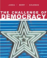 The Challenge of Democracy American Government in Global Politics by Kenneth Janda