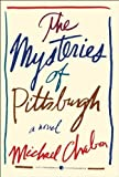 The Mysteries Of Pittsburgh ,by Chabon, Michael ( 2011 ) Paperback