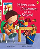 Ian Whybrow Harry and the Dinosaurs Go to School (Harry & His Bucket Full of Dinosaurs)