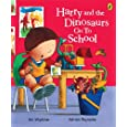 Harry and the Dinosaurs Go to School (Harry & His Bucket Full of Dinosaurs)