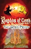 ISBN: 0955165326 - The Glass Prison: Book 3 in The Kingdom of Gems Trilogy (Accounts of Candara)