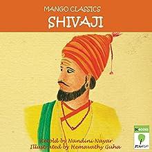 Shivaji (       UNABRIDGED) by Nandini Nayar Narrated by Ranjan Kamath