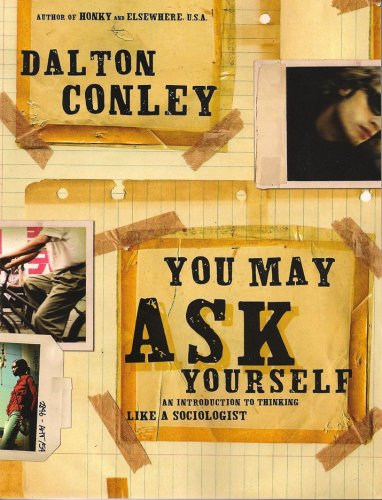 You May Ask Yourself: An Introduction to Thinking Like a...