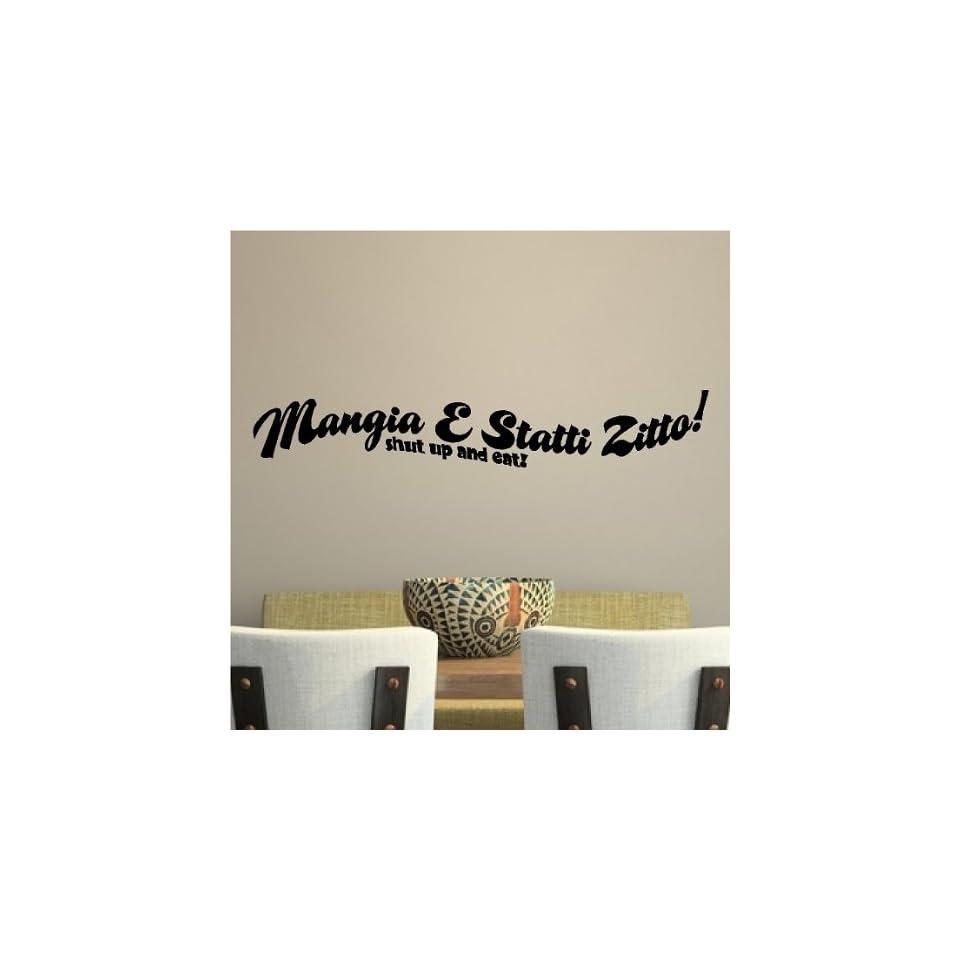 Mangia E Statti Zitto Shut Up And Eat Italian Kitchen Wall