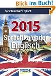 Sprachkalender Englisch 2015: Tages-A...