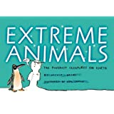 Extreme Animals: The Toughest Creatures on Earth (Animal Science)