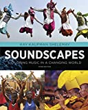 img - for Soundscapes: Exploring Music in a Changing World (Third Edition) book / textbook / text book