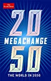 Megachange: The World in 2050 (Economist)