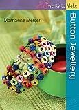 Button Jewellery (Twenty to Make)
