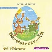 Der Osterfrosch (Nulli und Priesemut) | Matthias Sodtke