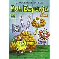 Otra obra de arte de Bob Esponja (BOB ESPONJA CÓMIC)