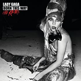 Born This Way - The Remix