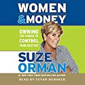 Women & Money: Owning the Power to Control Your Destiny Audiobook by Suze Orman Narrated by Susan Denaker