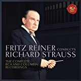 Fritz Reiner Conducts Richard Strauss - the Complete Rca and Columbia Recordings