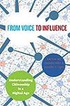 From Voice to Influence: Understandin...