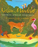 Nelson Mandelas Favorite African Folktales (Aesop Accolades (Awards))