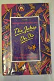 img - for The Joke's on Us: Women in Comedy from Music Hall to the Present by Morwenna Banks (1987-06-11) book / textbook / text book