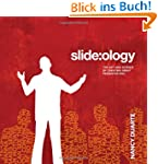 Slide:ology: The Art and Science of C...