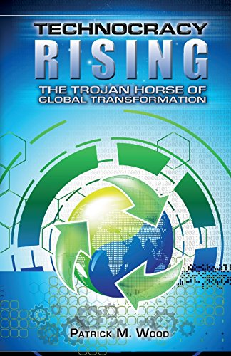 Technocracy Rising: The Trojan Horse Of Global Transformation