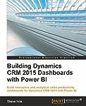 Building Dynamics CRM 2015 Dashboards...