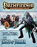 Reign of Winter: The Snows of Summer (Pathfinder Adventure Path)