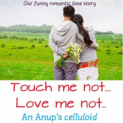 touch-me-not-love-me-not-our-funny-love-story-english-edition