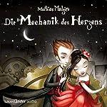 Die Mechanik des Herzens | Mathias Malzieu
