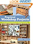 Practical Woodshop Projects: 24 No-No...