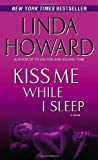 Kiss Me While I Sleep: A Novel (CIA Spies)