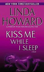 Kiss Me While I Sleep- A Novel (CIA Spies)