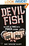 Devilfish: The Life & Times of a Poke...