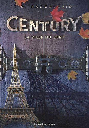 Century (3) : La ville du vent