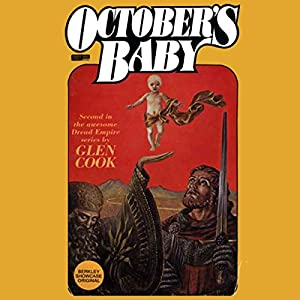 October's Baby: Dread Empire, Book 2 | [Glen Cook]