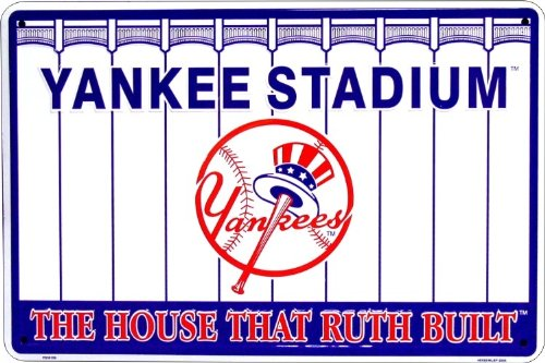 New York Yankees Stadium The House That Ruth Built MLB Novelty Embossed Aluminum Parking Sign - at Amazon.com