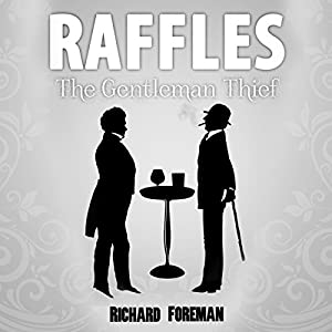 Raffles: The Gentleman Thief Audiobook