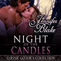 Night of the Candles (       UNABRIDGED) by Jennifer Blake Narrated by Ellen Archer