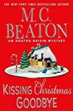 Kissing Christmas Goodbye (Agatha Raisin Mysteries, No. 18) (0312349114) by Beaton, M. C.