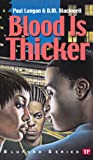 Blood Is Thicker (Bluford Series, Number 8)