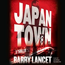 Japantown: A Thriller | Livre audio Auteur(s) : Barry Lancet Narrateur(s) : George Newbern