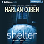 Shelter: A Mickey Bolitar Novel (       UNABRIDGED) by Harlan Coben Narrated by Nick Podehl