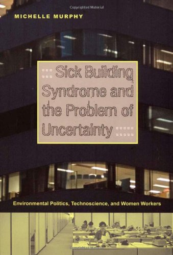 Sick Building Syndrome and the Problem of Uncertainty:...