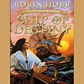 Ship of Destiny: The Liveship Traders, Book 3 | Robin Hobb