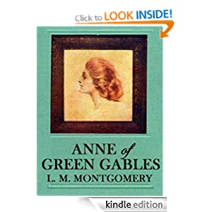 ANNE OF GREEN GABLES (with the original Illustrations)