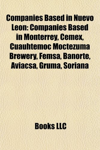 companies-based-in-nuevo-leon-companies-based-in-monterrey-cemex-cuauhtemoc-moctezuma-brewery-femsa-