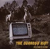 Durango Riot Telemission