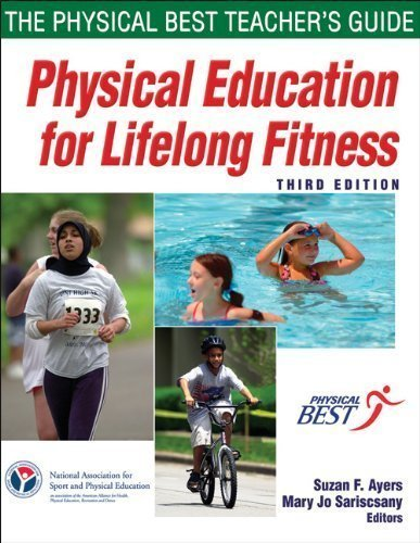 Physical Education for Lifelong Fitness - 3rd Edition: The Physical Best Teachers Guide 3rd (third) Edition by National