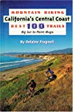 Search : Mountain Biking California's Central Coast Best 100 Trails