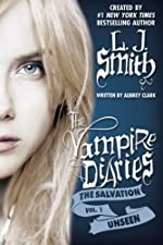 The Salvation: Unseen (The Vampire Diaries - The Salvation Book 1)